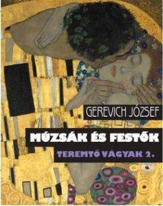Múzsák és festők - Teremtő vágyak 2.
