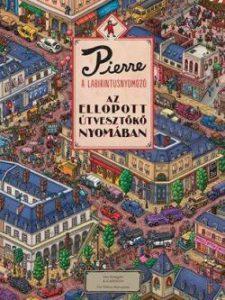 Az ellopott útvesztőkő nyomában - Pierre a labirintusnyomozó