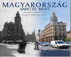 Magyarország Anno és Most 2019