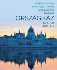 A nevezetes magyar országház és a tér, ahol áll