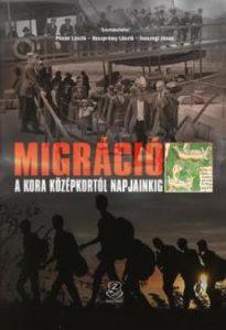 Migráció - A kora középkortól napjainkig
