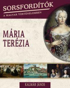 Sorsfordítók - Mária Terézia