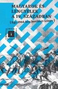 Magyarok és lengyelek a 19. században (Egy 1944-ben betiltott könyv)