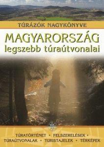 Magyarország legszebb túraútvonalai