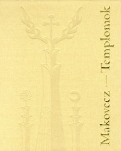 Makovecz - Templomok