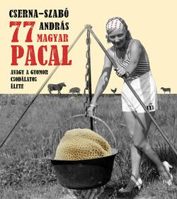 77 magyar pacal