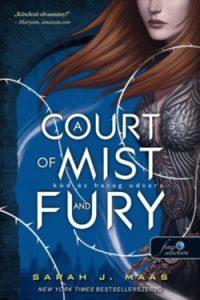 Köd és harag udvara - A Court of Mist and Fury