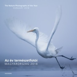 Az év természetfotói - Magyarország 2018