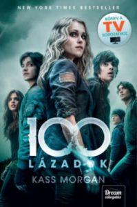 100 - Lázadók