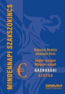 Angol-magyar-Magyar-angol gazdasági szótár