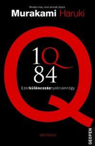 1Q84 1. - Ezerkülöncszáznyolcvannégy