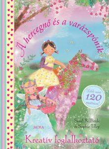 A hercegnő és a varázspónik - Kreatív foglalkoztató