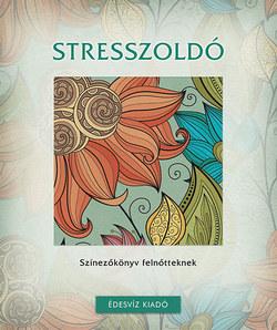 Stresszoldó színezőkönyv felnőtteknek
