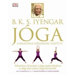 Jóga - A holisztikus egészséghez vezető út