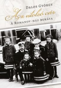Az utolsó cár - A Romanov-ház bukása