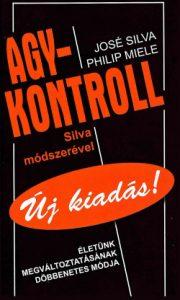 Agykontroll Silva módszerével - Új kiadás