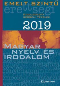 Emelt szintű érettségi 2019 - Magyar nyelv és irodalom