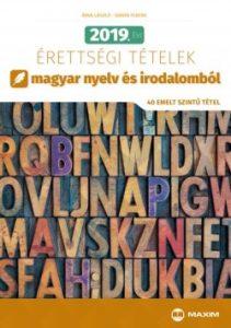 2019. évi érettségi tételek - magyar nyelv és irodalomból