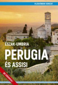 Perugia és Assisi - Észak-Umbria