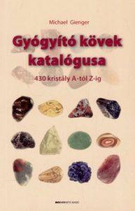 Gyógyító kövek katalógusa