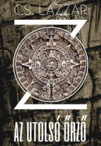 Z: Az utolsó őrző
