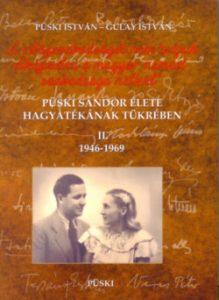 Püski Sándor élete hagyatékának tükrében II. 1946-1969