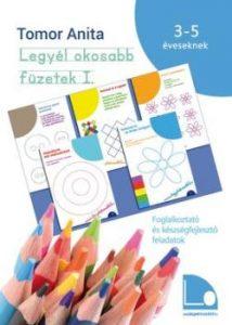 Legyél okosabb füzetek I. 3-5 éveseknek