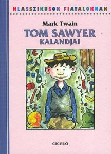 Tom Sawyer kalandjai (Ciceró, 2008)