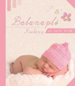 Babanapló - Kislány - Az első évem