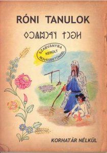 Róni tanulok - rovás olvasókönyv