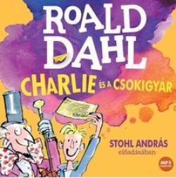 Charlie és a csokigyár - Hangoskönyv