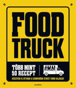 Food Truck - Több mint 50 recept