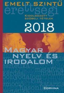 Emelt szintű érettségi - Magyar nyelv és irodalom 2018.