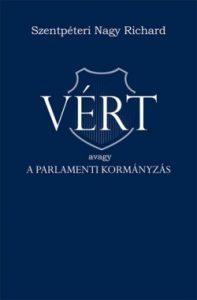 Vért - avagy a parlamenti kormányzás