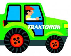 Traktorok - Guruló kerekek