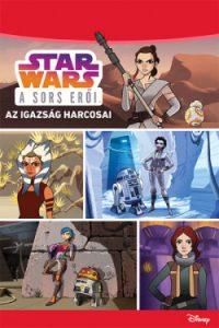 Az igazság harcosai - Star Wars: A sors erői