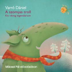 A szomjas troll (hangoskönyv)