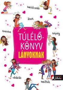 Túlélőkönyv lányoknak