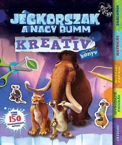 Jégkorszak - A nagy bumm - Kreatív könyv