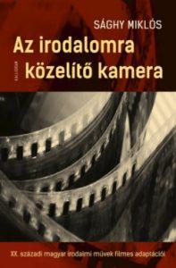 Az irodalomra közelítő kamera