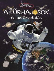 Az űrhajósok és az űrkutatás - Űrbéli matricák