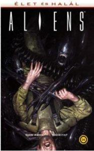 Aliens - Élet és halál