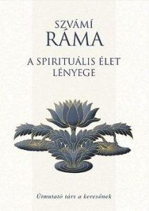 A spirituális élet lényege