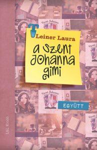 A Szent Johanna gimi 2. - Együtt