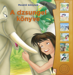 A dzsungel könyve - Mesélő könyvek