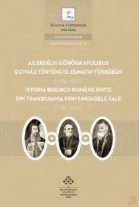 Az erdélyi görögkatolikus egyház története zsinatai tükrében (1782-1900)