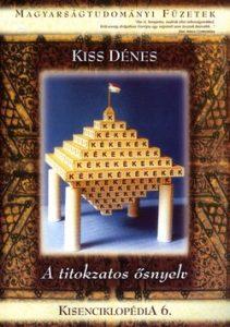 Kisenciklopédia 6. - A titokzatos ősnyelv