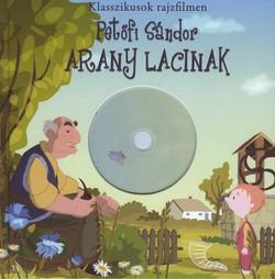 Arany Lacinak + DVD - Klasszikusok rajzfilmen