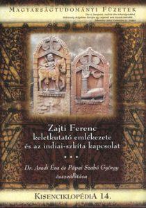 Kisenciklopédia 14. - Zajti Ferenc keletkutató emlékezete és az indiai-szkíta kapcsolat