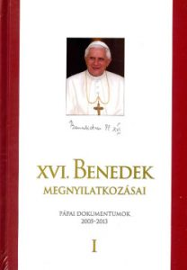 XVI. Benedek megnyilatkozásai I-II.